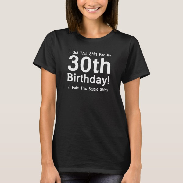 30th birthday t shirts
